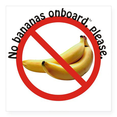 No Bananas Onboard, Please